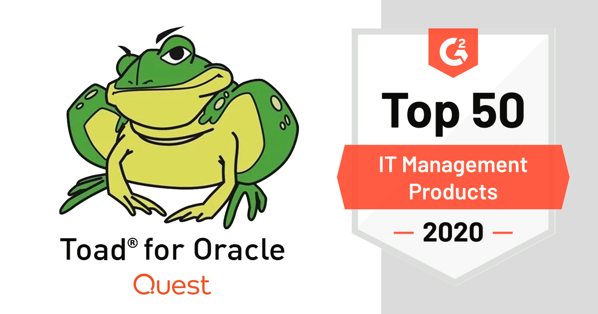 Quest Toad® For Oracle Was Listed As One Of The Top 10 Products On G2